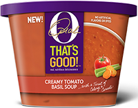 O That's Good Creamy Tomato Basil Soup 16 oz Tub